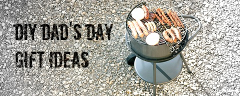 Fathers Day DIY Gift Guide