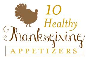 10 Healthy Thanksgiving Appetizers
