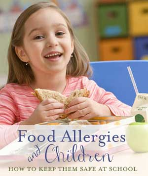 Food Allergies and Kids: How to Keep Them Safe at School - Five Spot Green Living