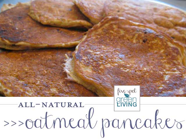 Natural Homemade Oatmeal Pancakes