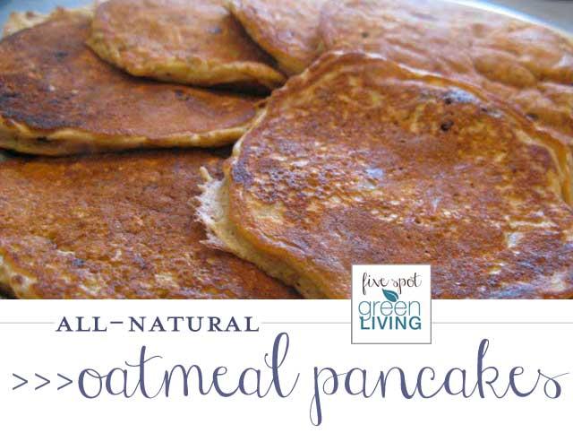 Natural Homemade Oatmeal Pancakes