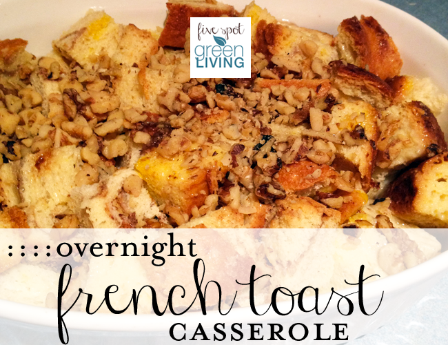 Healthy Meal Plans: Overnight French Toast Casserole