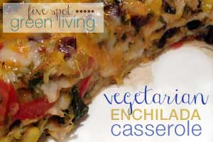 Easy and Healthy Vegetarian Enchilada Casserole