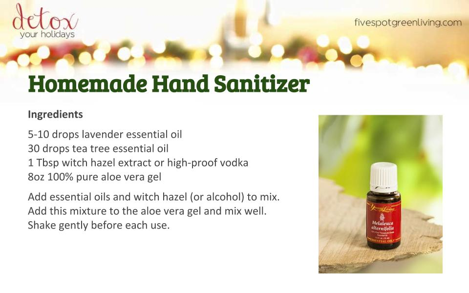 Homemade Hand Sanitizer - Detox Your Holidays Homemade Gifts