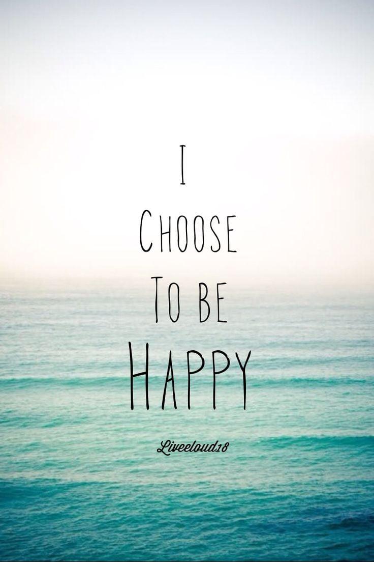 Choose to Be Happy #30dayshappy
