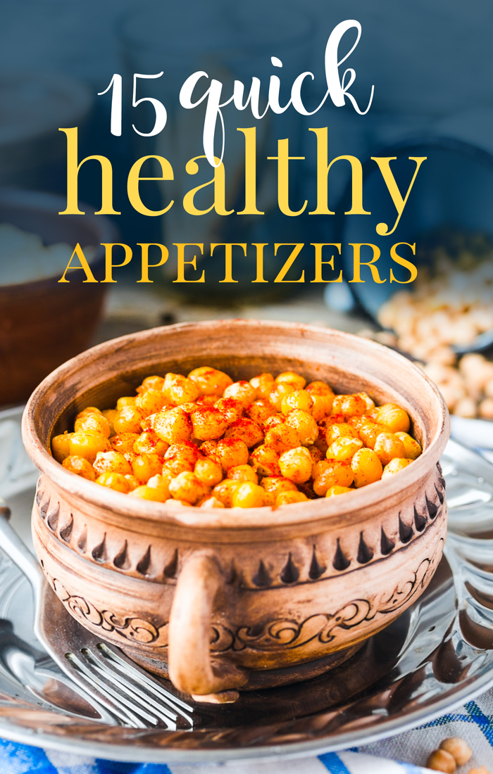 15 Healthy Quick Appetizers