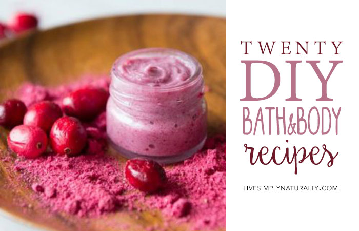 20 Bath and Body Recipes