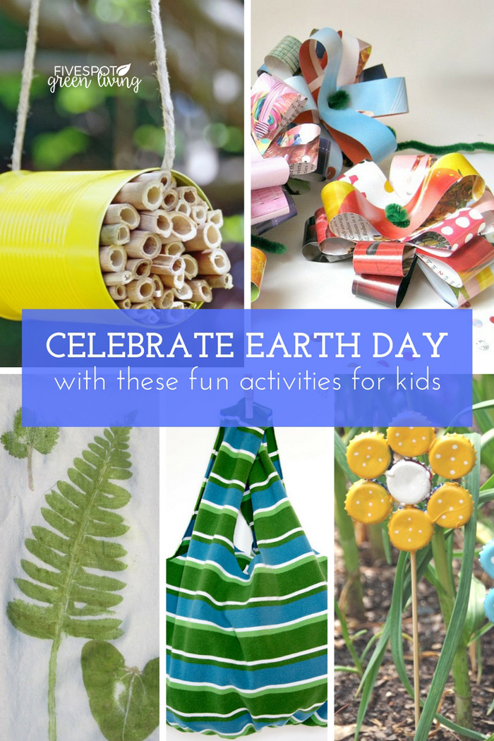 celebrate fun earth day activities for kids
