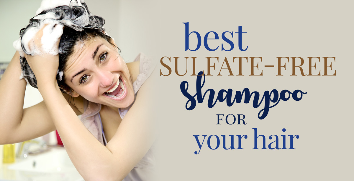 blog-best-sulfate-free-shampoo-hair-FB The Best Sulfate Free Shampoo for Your Hair