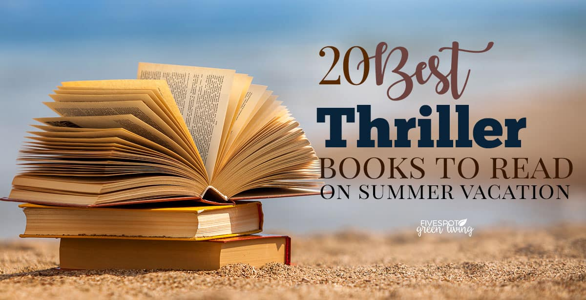 20 Best Thriller Books to Read this Summer