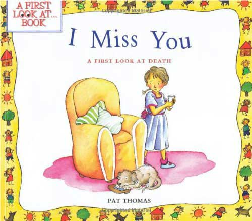 Books to Read: I Miss You - A First Look at Death