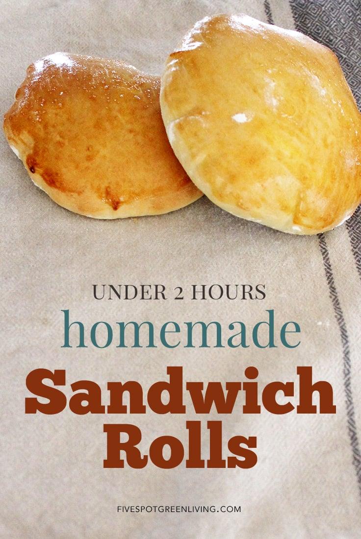 Easy Homemade Bread Sandwich Rolls In Under 2 Hours!