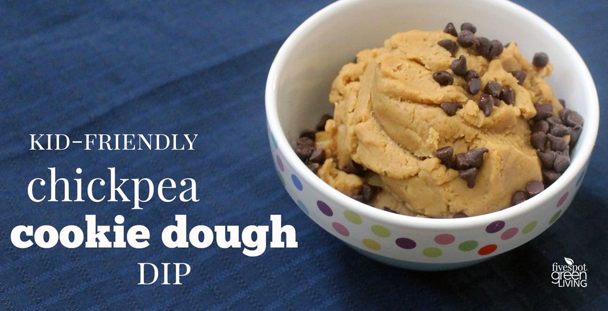 Easy Kid Friendly Chickpea Cookie Dough Dip