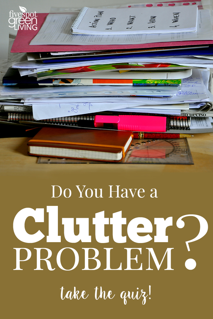 blog-clutter-quiz-tall Do You Have a Clutter Problem?