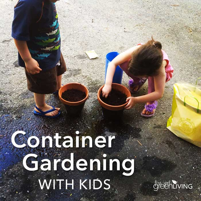 Container Gardening with Kids
