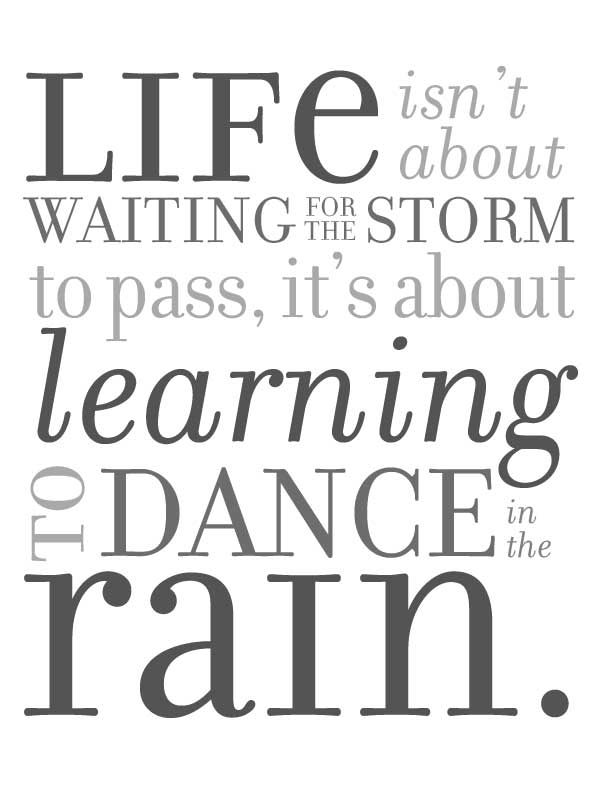 Learning To Dance In The Rain Free Printable Happy Green Mama