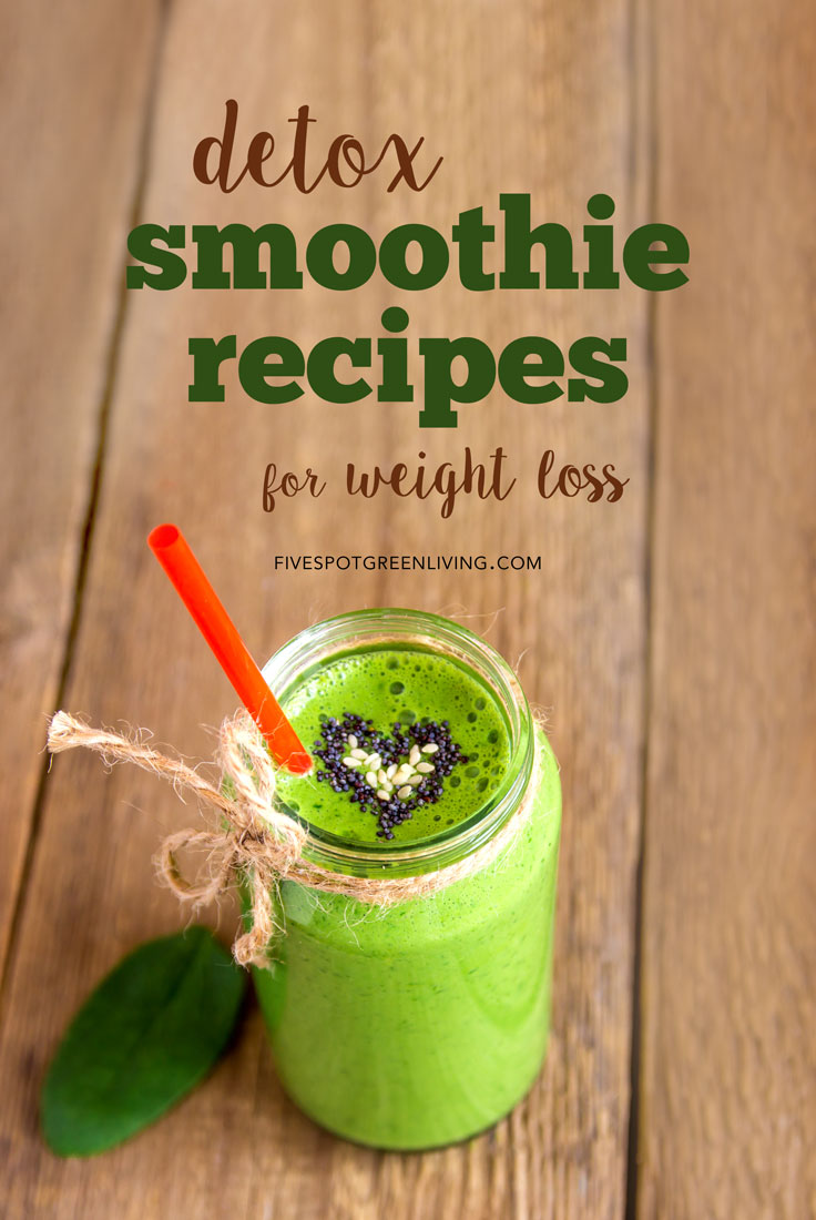 10 Recipes Weight Loss Smoothies for Health and Detox!