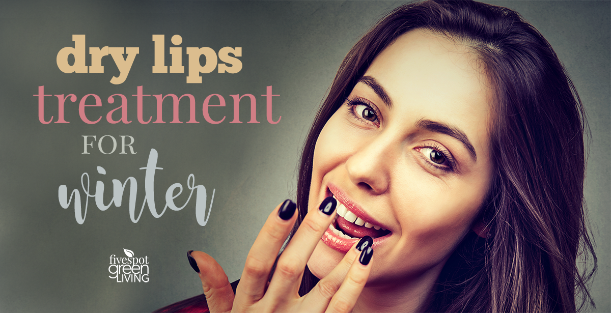 dry lips treatment in winter weather
