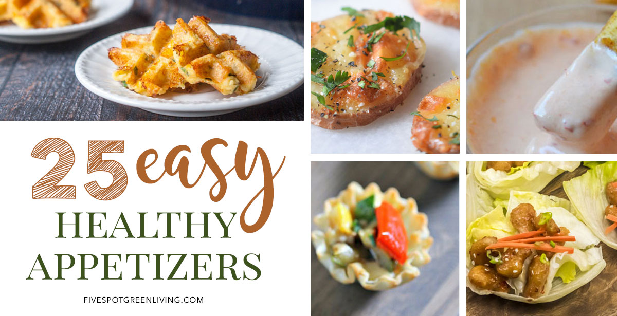Easy Healthy Appetizers