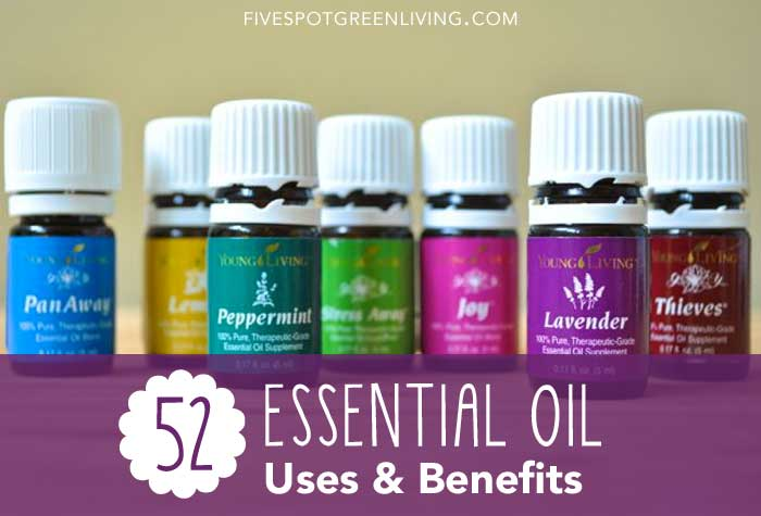 52 Everyday Essential Oils Uses and Benefits FiveSpotGreenLiving.com