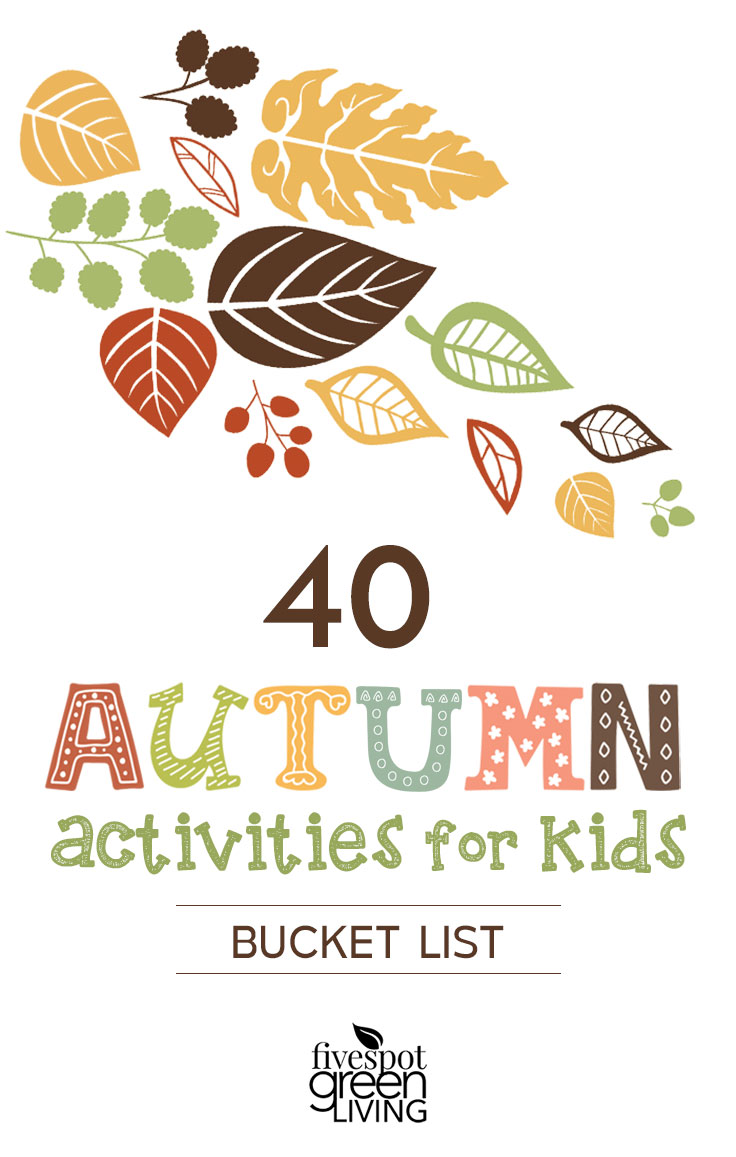 Here is a list of 40 Fall Activities for Kids that you can use as your own autumn bucket list for after-school and weekend fun this season!