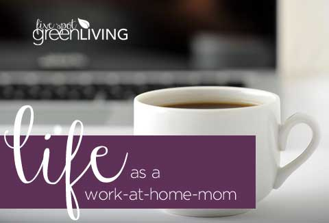 Life as a WAHM
