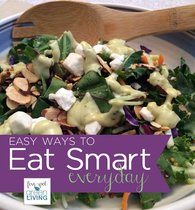 Easy Ways to Eat Smart Everyday