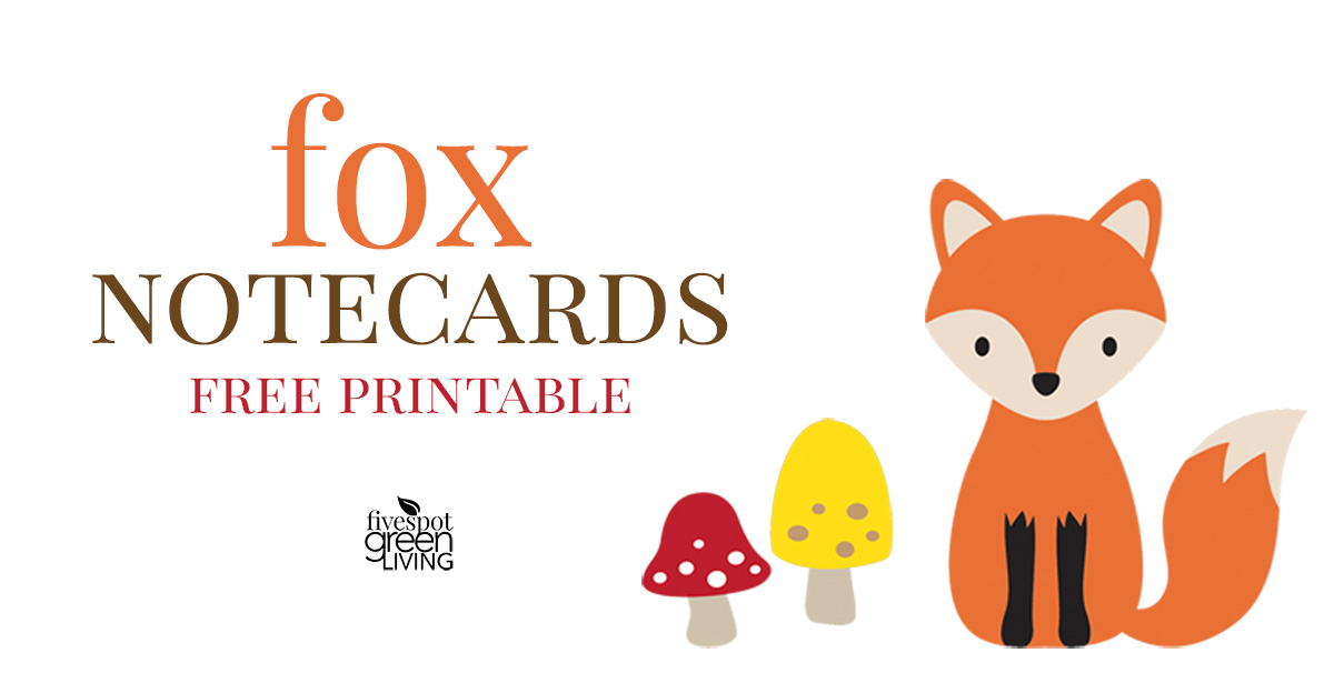 image regarding Printable Woodland Animals referred to as Cost-free Printable Fox Observe Playing cards Stationery - 5 Destination Eco-friendly