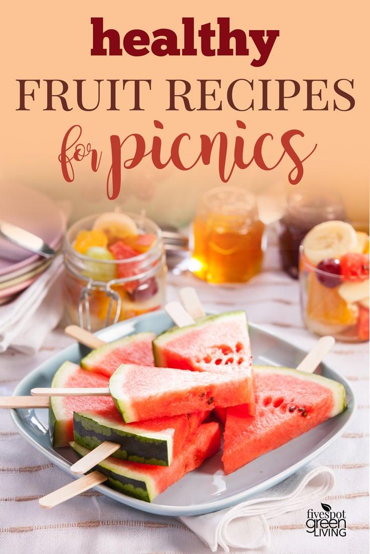 Healthy Fruit Recipes for Picnics