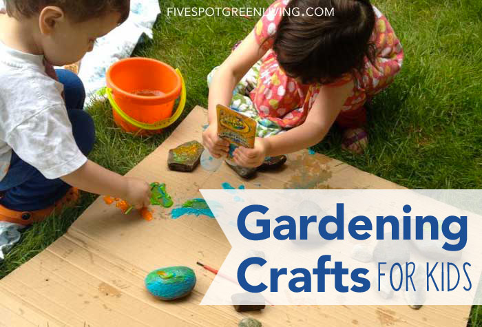 Activities for Kids: Gardening Crafts