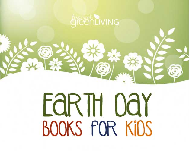 Earth Day Books for Kids to Read