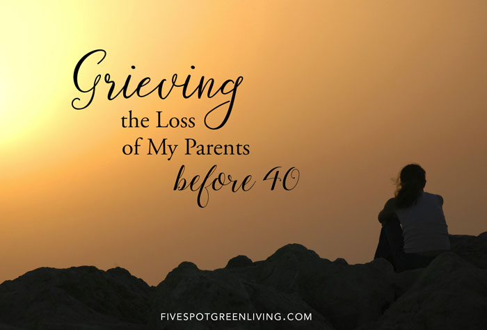 blog-grieving-loss-parents-40-wide Grieving the Loss of My Parents Before 40