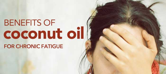 Benefits of Coconut Oil for Chronic Fatigue FiveSpotGreenLiving.com
