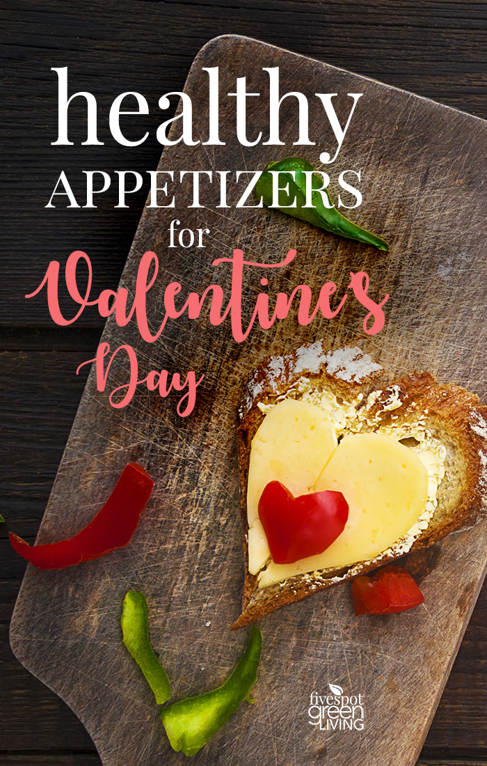Healthy Appetizers for Valentine's Day