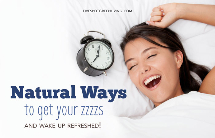 How Do You Sleep? Natural Ways to get the Zzzzs