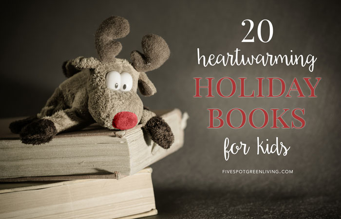 20 Heartwarming Kids Holiday Books to Read