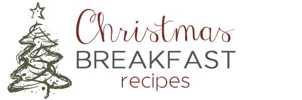 blog-holidays-christmas-breakfast Christmas Breakfast Ideas