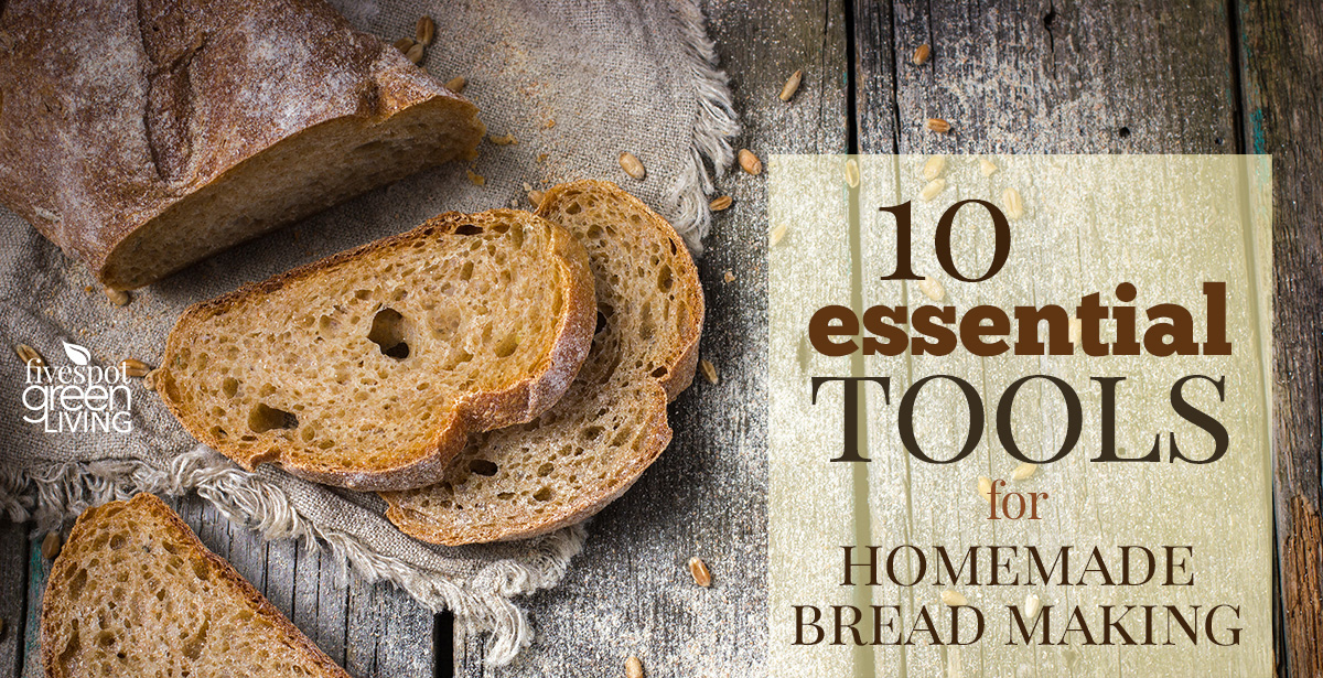 The Best Homemade Bread Supplies