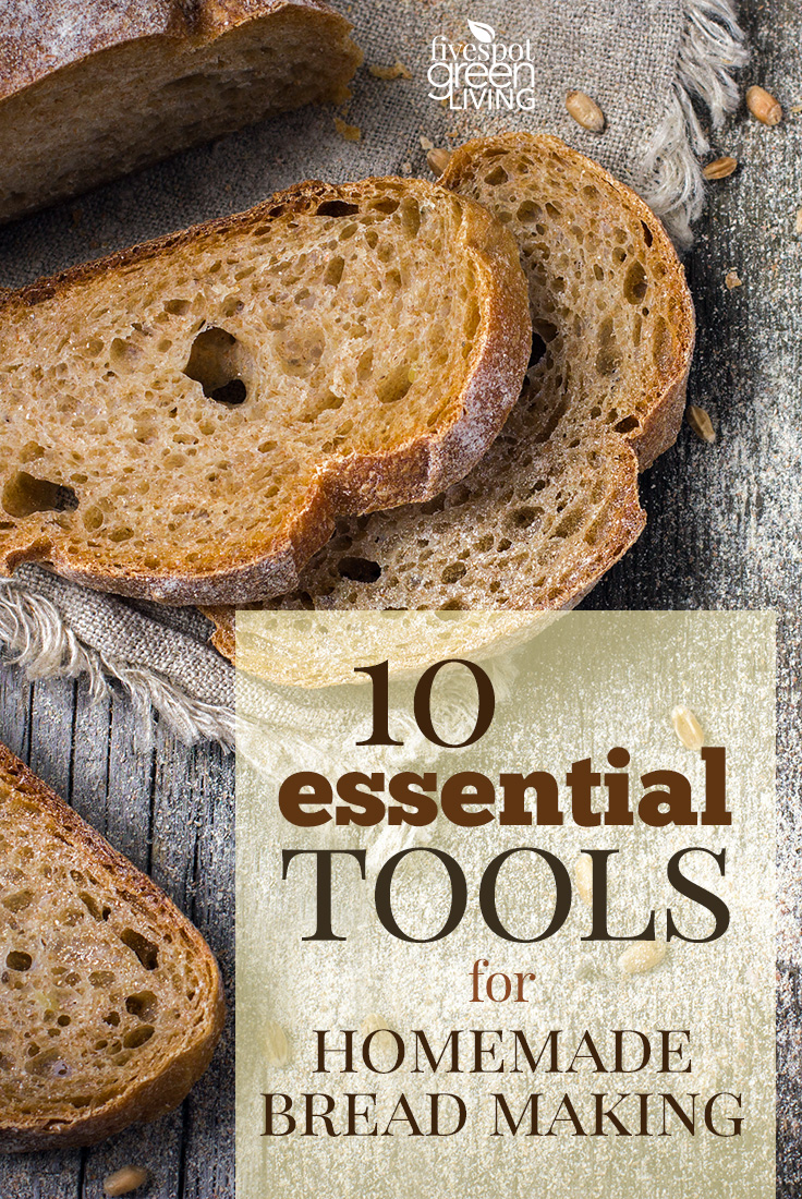 10 Essential Tools for Homemade Bread Making