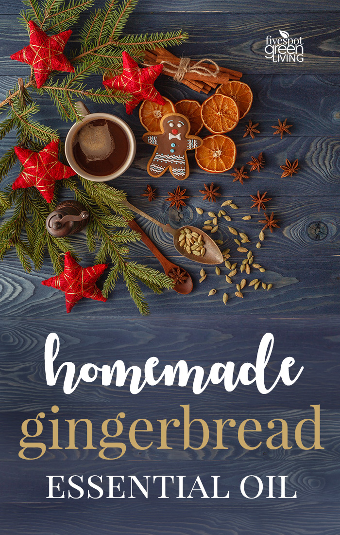 Homemade Gingerbread Essential Oil Blend for the Holidays