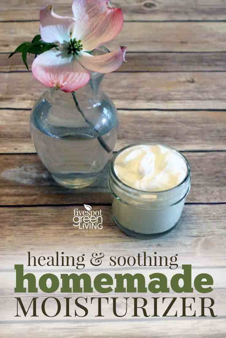Healing and Soothing Homemade Moisturizer Recipe