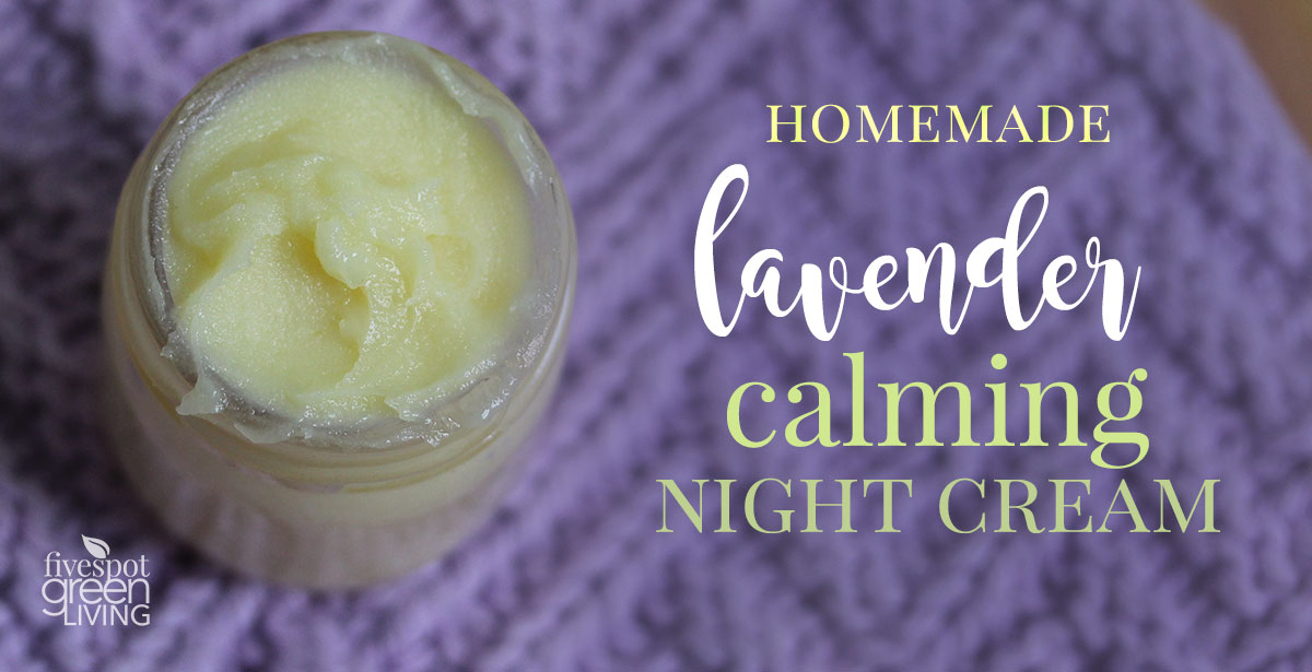 Homemade Lavender Night Cream