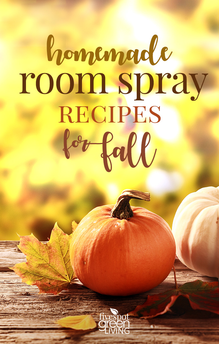 Homemade Room Spray Recipes for Fall to make your home smell delicious!