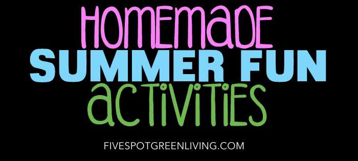 Homemade Summer Activities for Kids