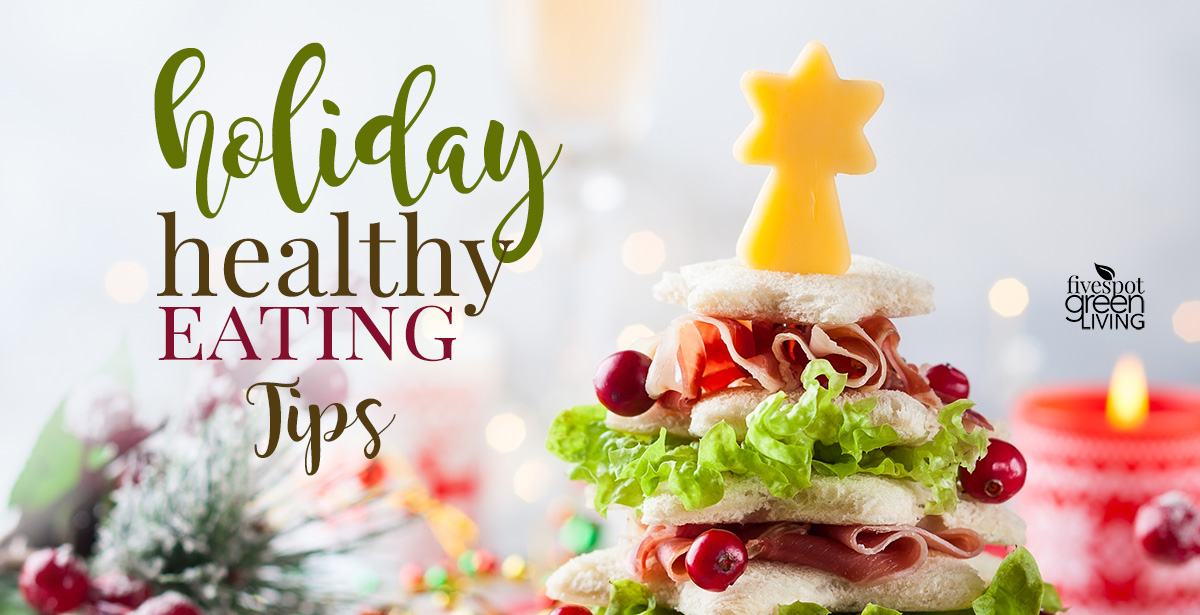 Eating Healthy Tips During Holidays