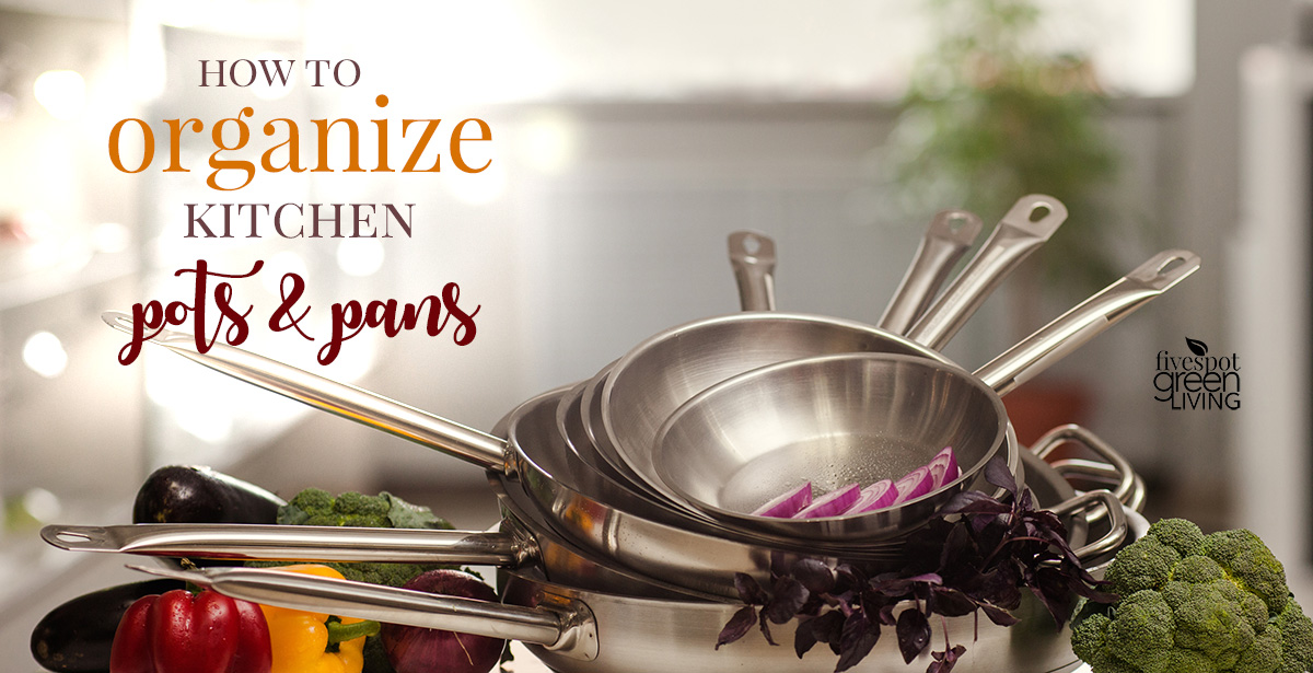 5 ways to organize pots and pans in your kitchen