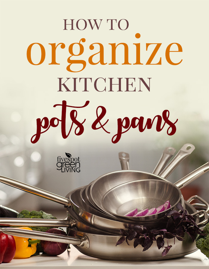 How to organize pots and pans in your kitchen