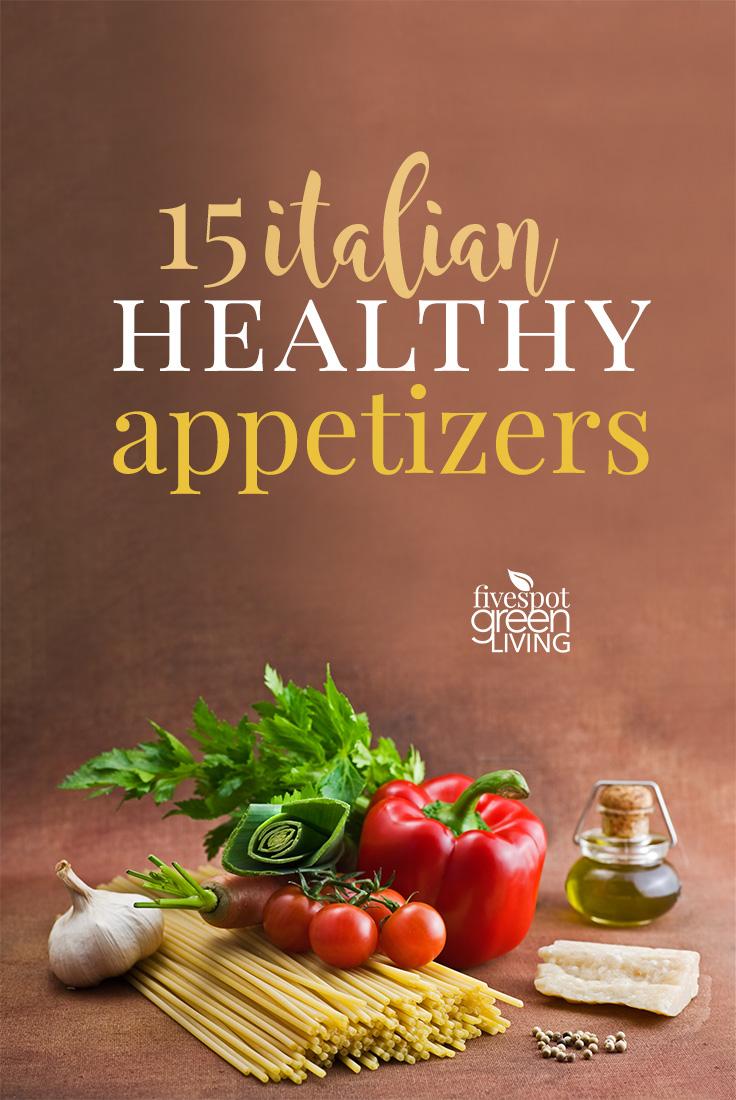 15 Healthy Italian Appetizers