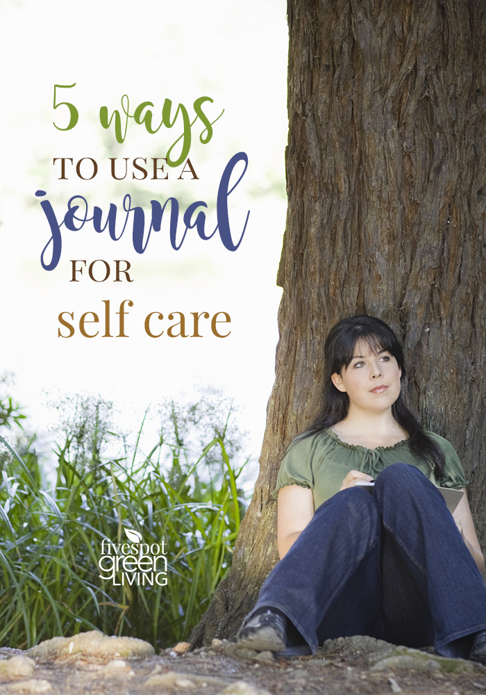 How to Use a Journal for Self Care
