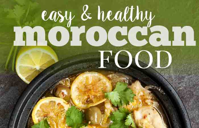 Easy and Healthy Moroccan Food